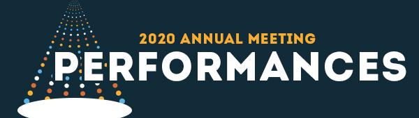 2020 Annual Meeting Performances
